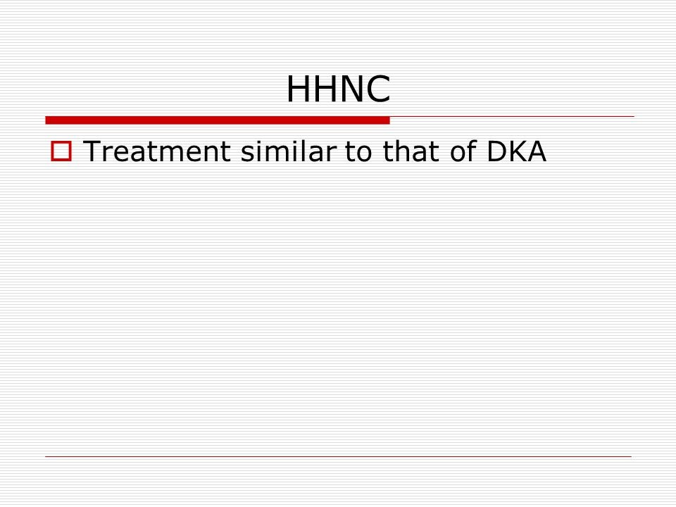 HHNC Treatment similar to that of DKA