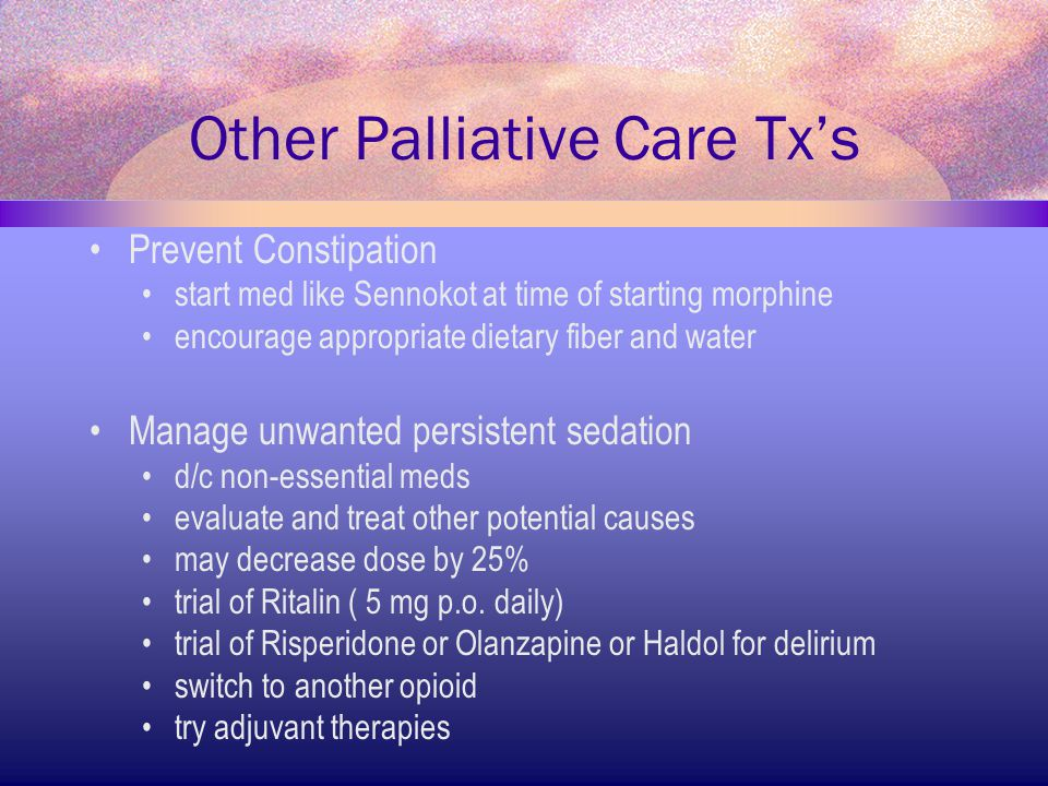 Other Palliative Care Tx's