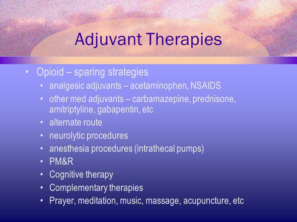 Adjuvant Therapies Opioid – sparing strategies