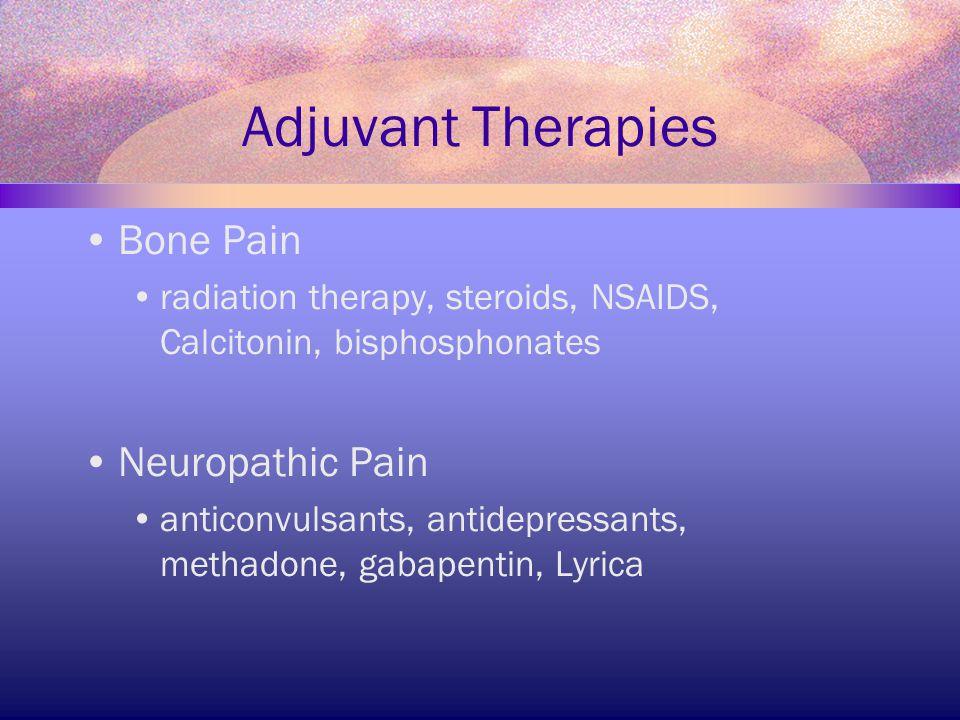 Adjuvant Therapies Bone Pain Neuropathic Pain
