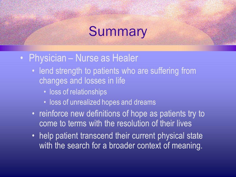 Summary Physician – Nurse as Healer