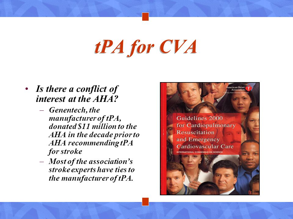 tPA for CVA Is there a conflict of interest at the AHA