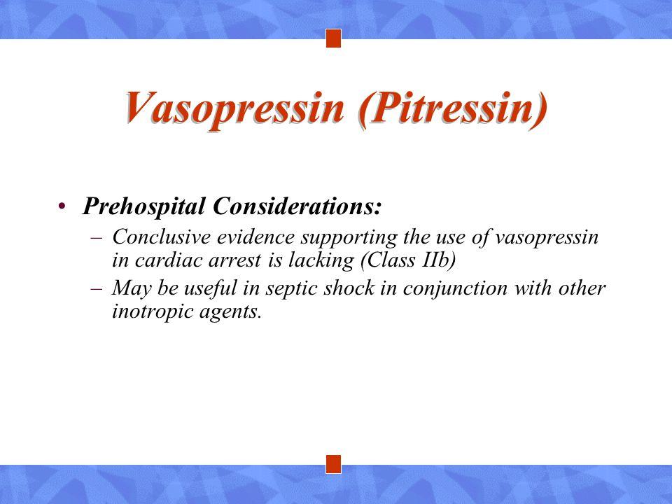 Vasopressin (Pitressin)
