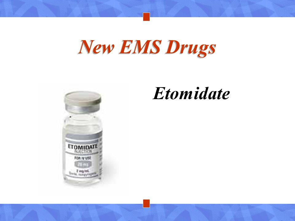 New EMS Drugs Etomidate