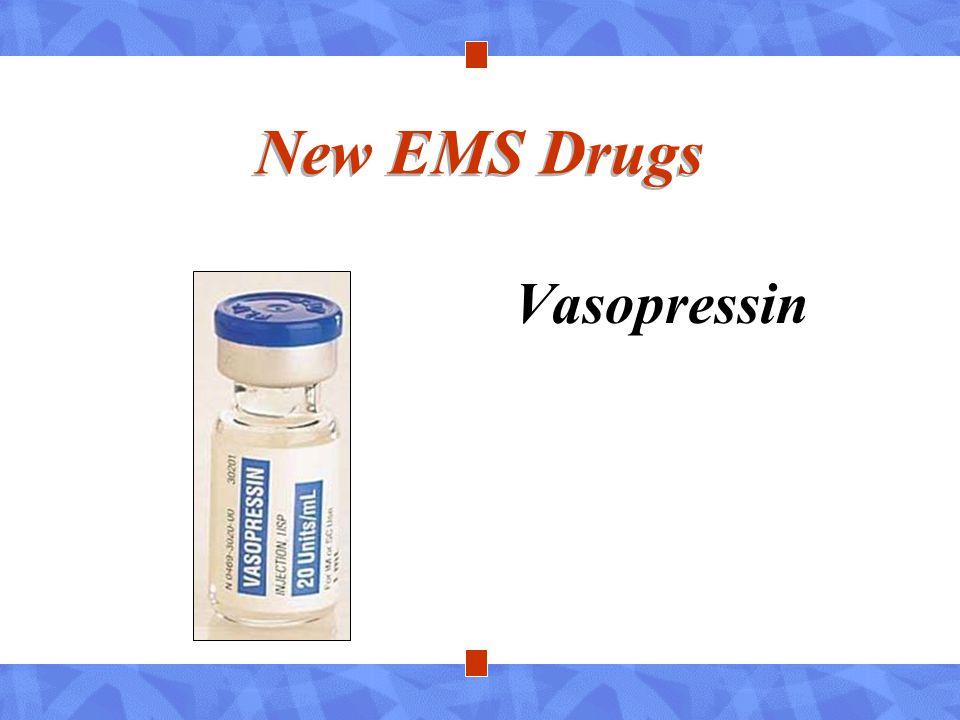 New EMS Drugs Vasopressin