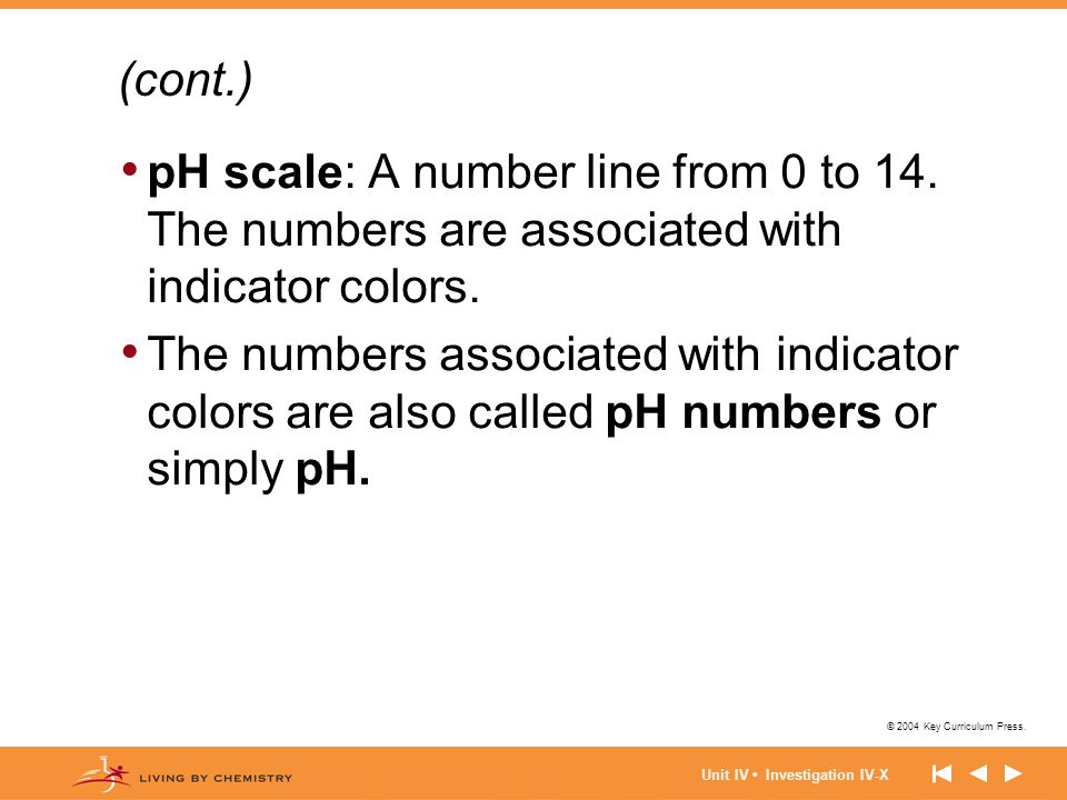 (cont.) pH scale: A number line from 0 to 14. The numbers are associated with indicator colors.