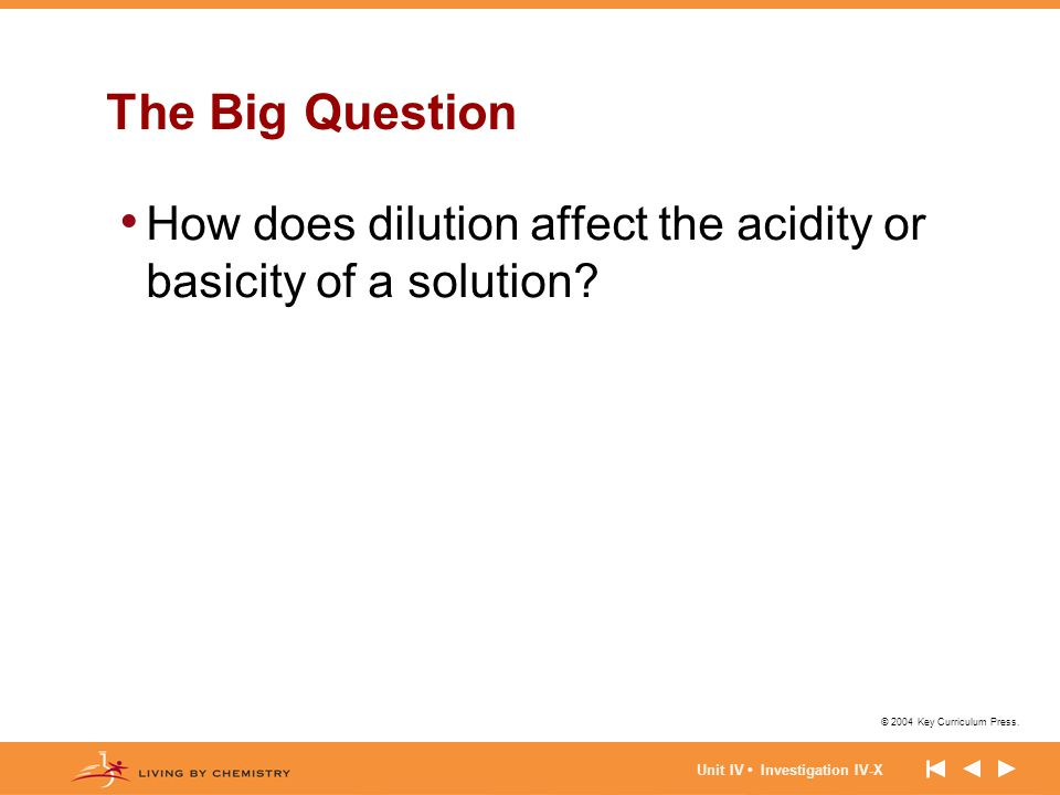 The Big Question How does dilution affect the acidity or basicity of a solution.