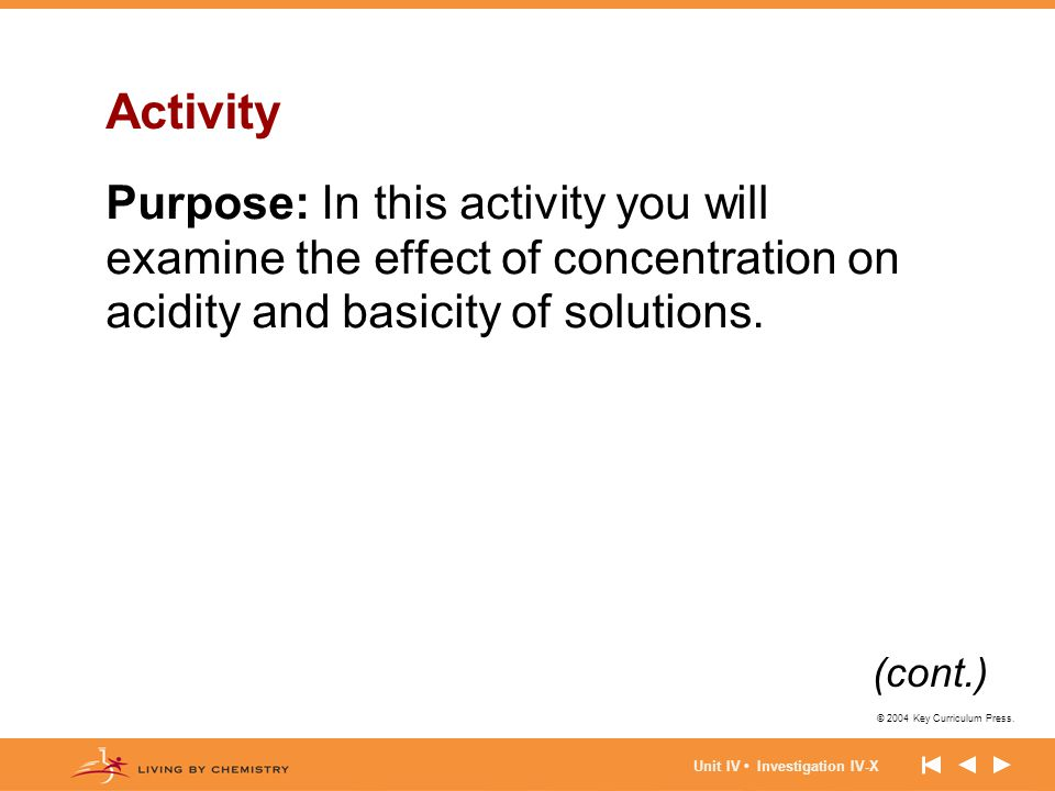 Activity Purpose: In this activity you will examine the effect of concentration on acidity and basicity of solutions.