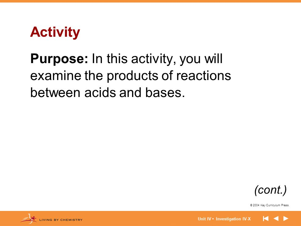 Activity Purpose: In this activity, you will examine the products of reactions between acids and bases.