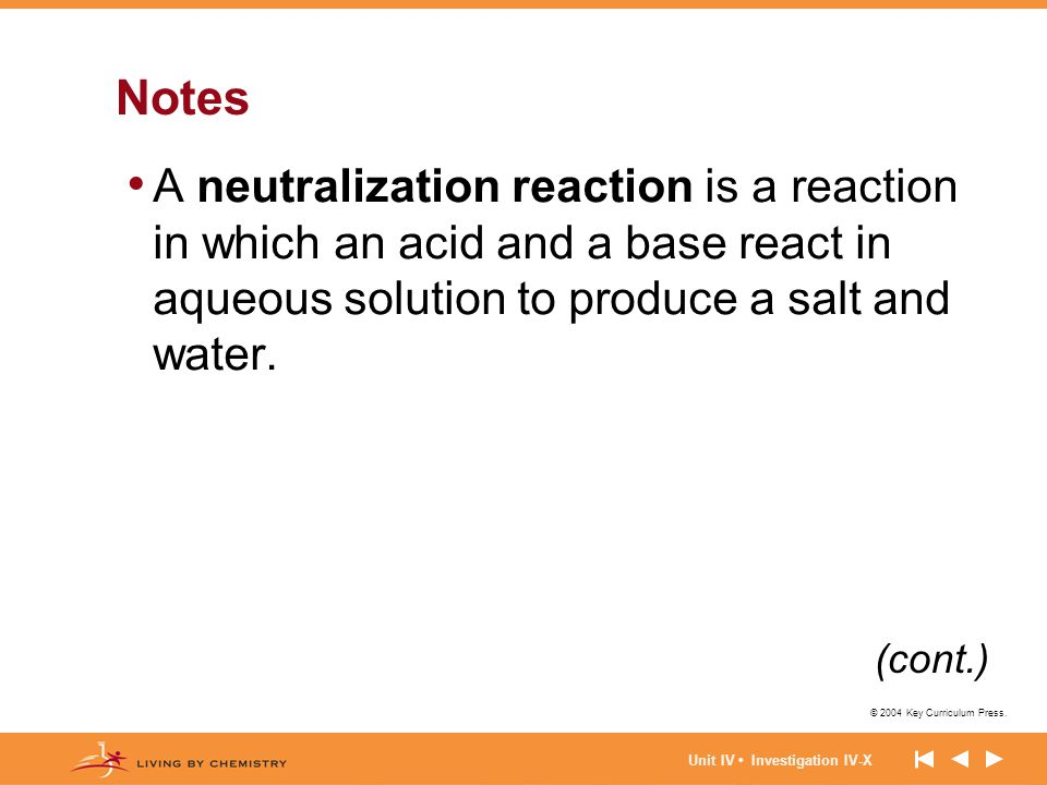 Notes A neutralization reaction is a reaction in which an acid and a base react in aqueous solution to produce a salt and water.