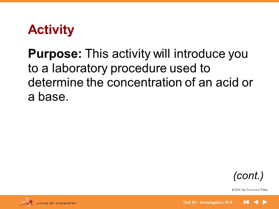 Activity Purpose: This activity will introduce you to a laboratory procedure used to determine the concentration of an acid or a base.