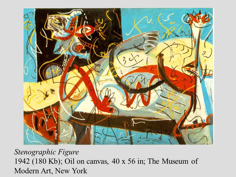 Stenographic Figure 1942 (180 Kb); Oil on canvas, 40 x 56 in; The Museum of Modern Art, New York