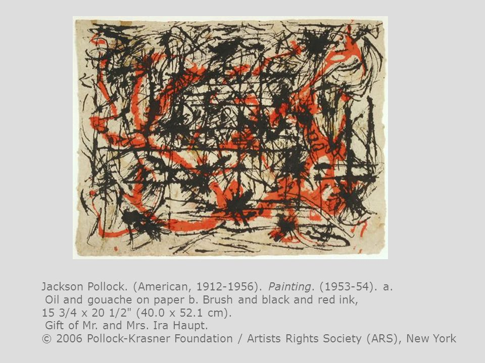Jackson Pollock. (American, 1912-1956). Painting. (1953-54). a.