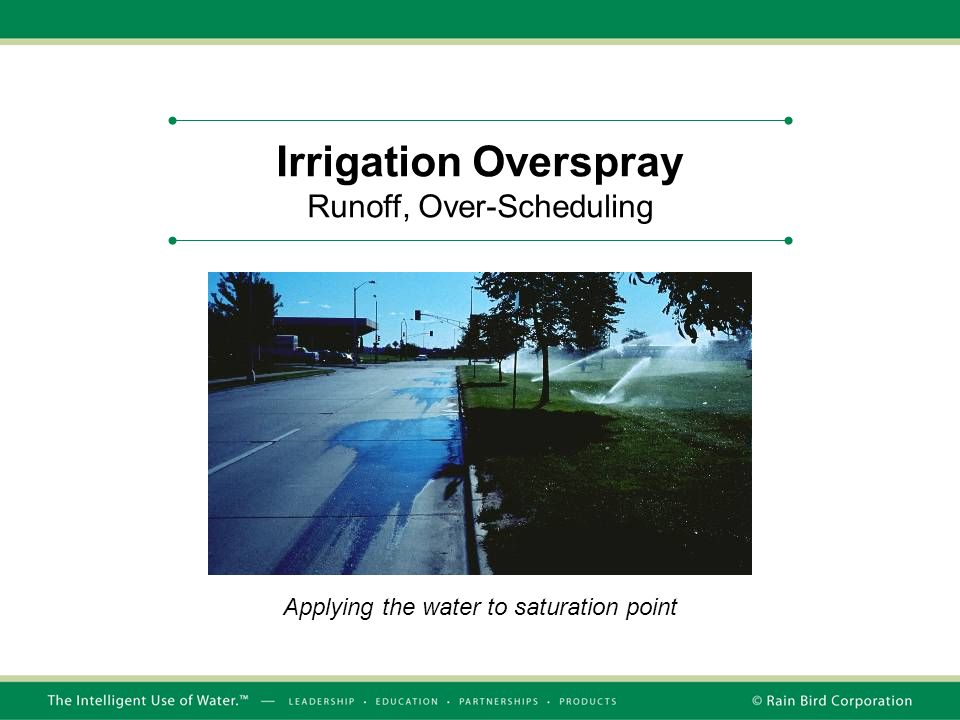 Irrigation Overspray Runoff, Over-Scheduling