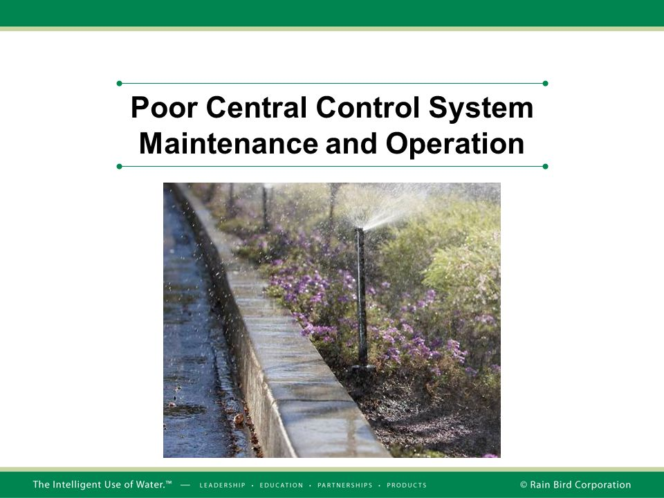 Poor Central Control System Maintenance and Operation