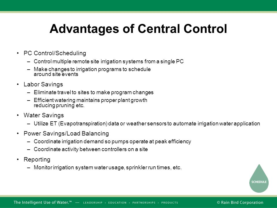 Advantages of Central Control