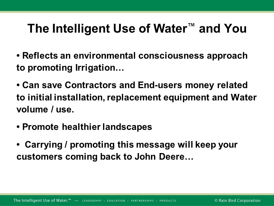 The Intelligent Use of Water™ and You