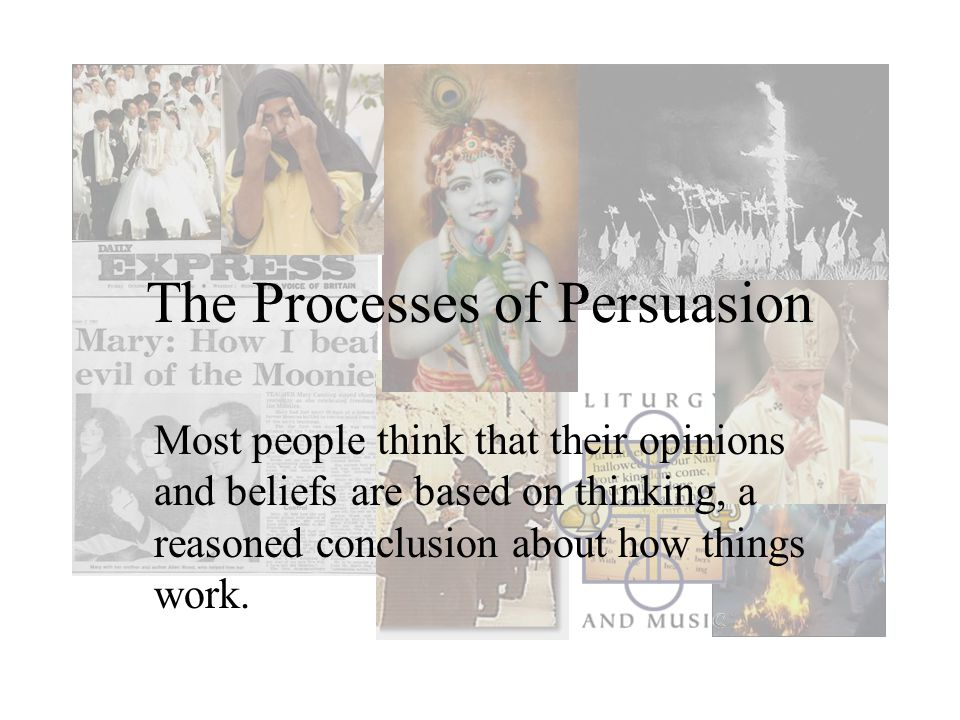 The Processes of Persuasion