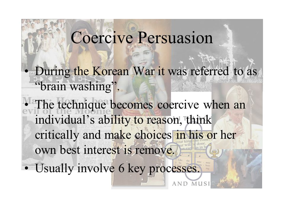 Coercive Persuasion During the Korean War it was referred to as brain washing .
