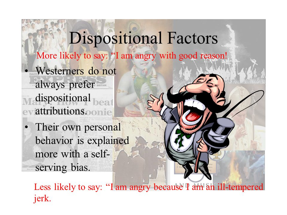 Dispositional Factors