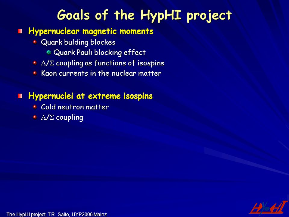 Goals of the HypHI project