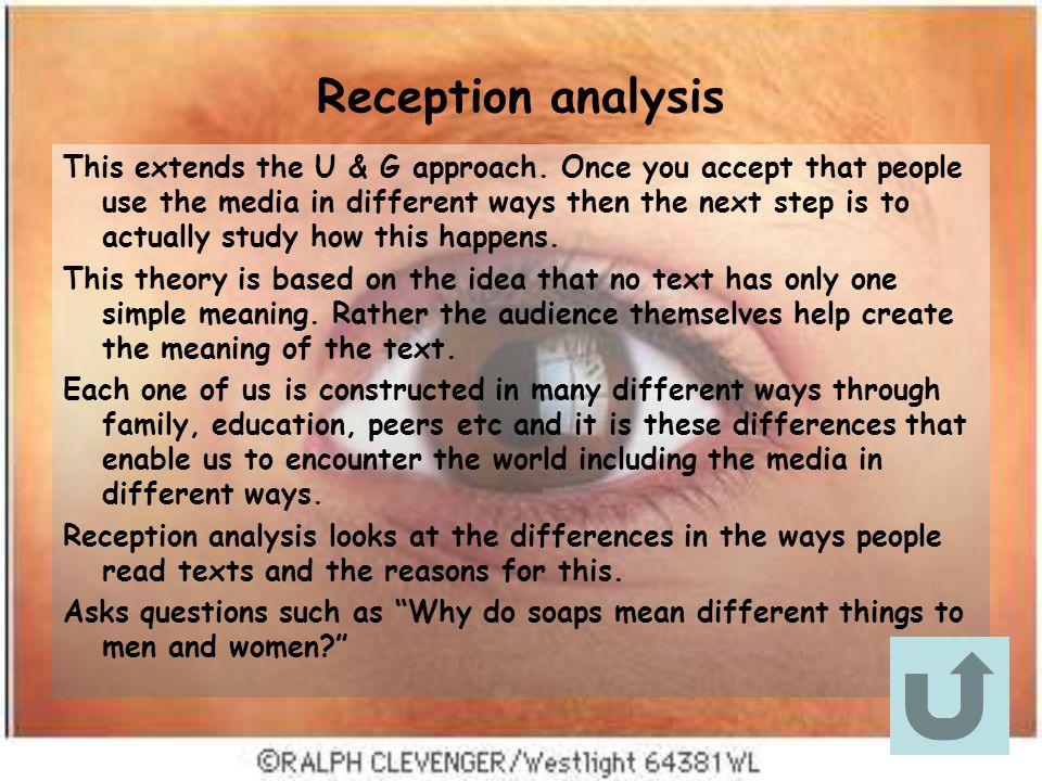 Reception analysis