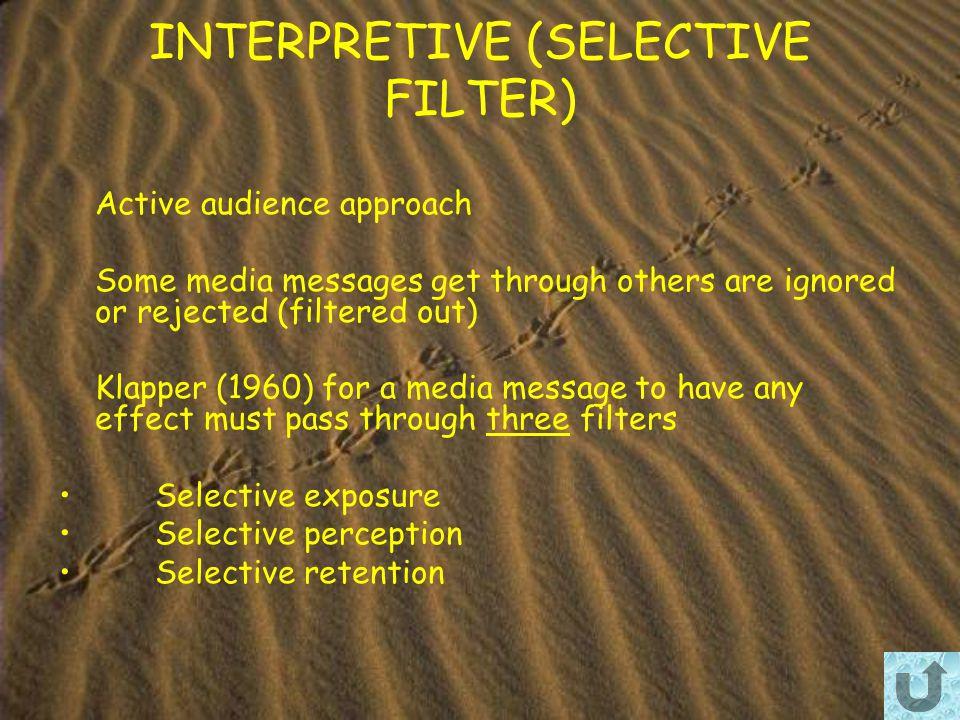 INTERPRETIVE (SELECTIVE FILTER)