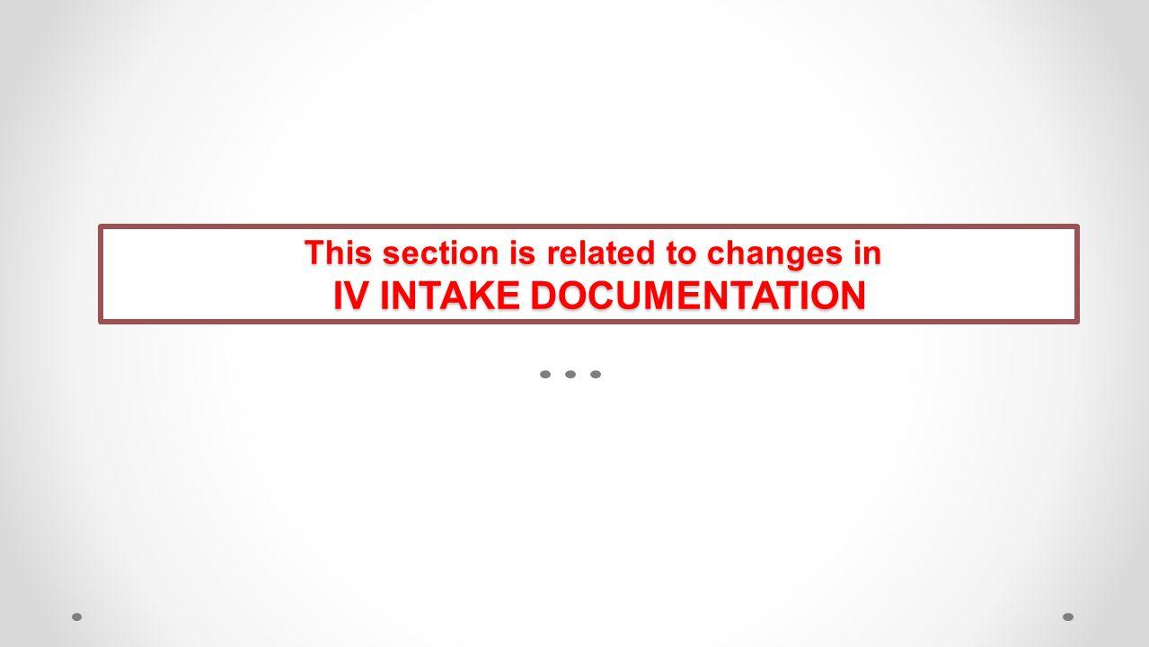 IV INTAKE DOCUMENTATION
