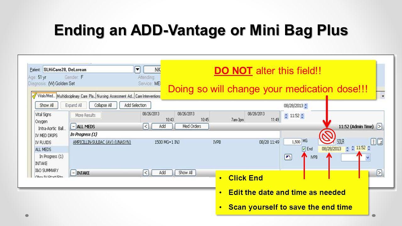 Ending an ADD-Vantage or Mini Bag Plus