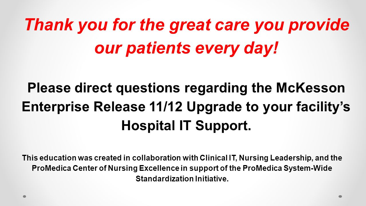 Thank you for the great care you provide our patients every day!
