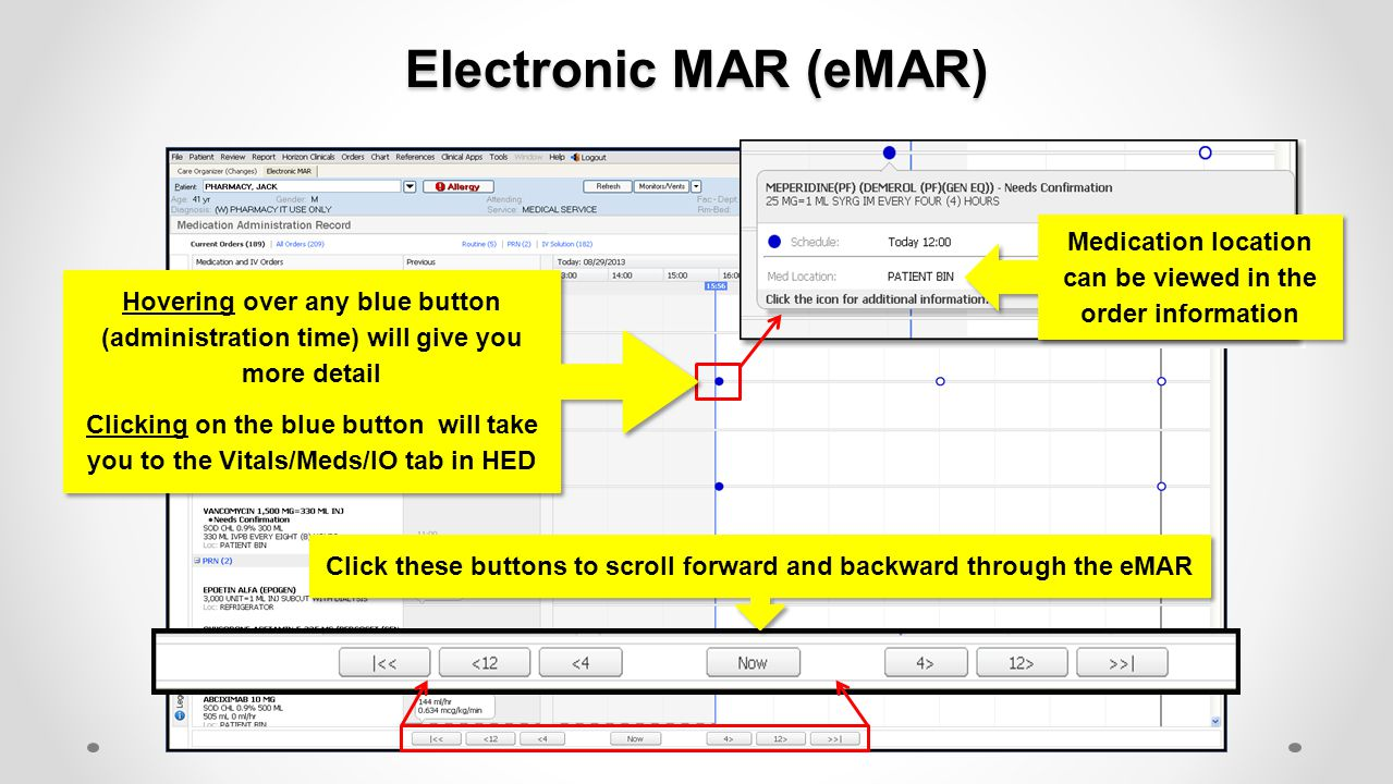 Electronic MAR (eMAR) Medication location can be viewed in the order information.