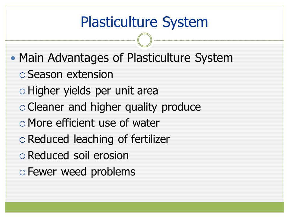 Plasticulture System Main Advantages of Plasticulture System