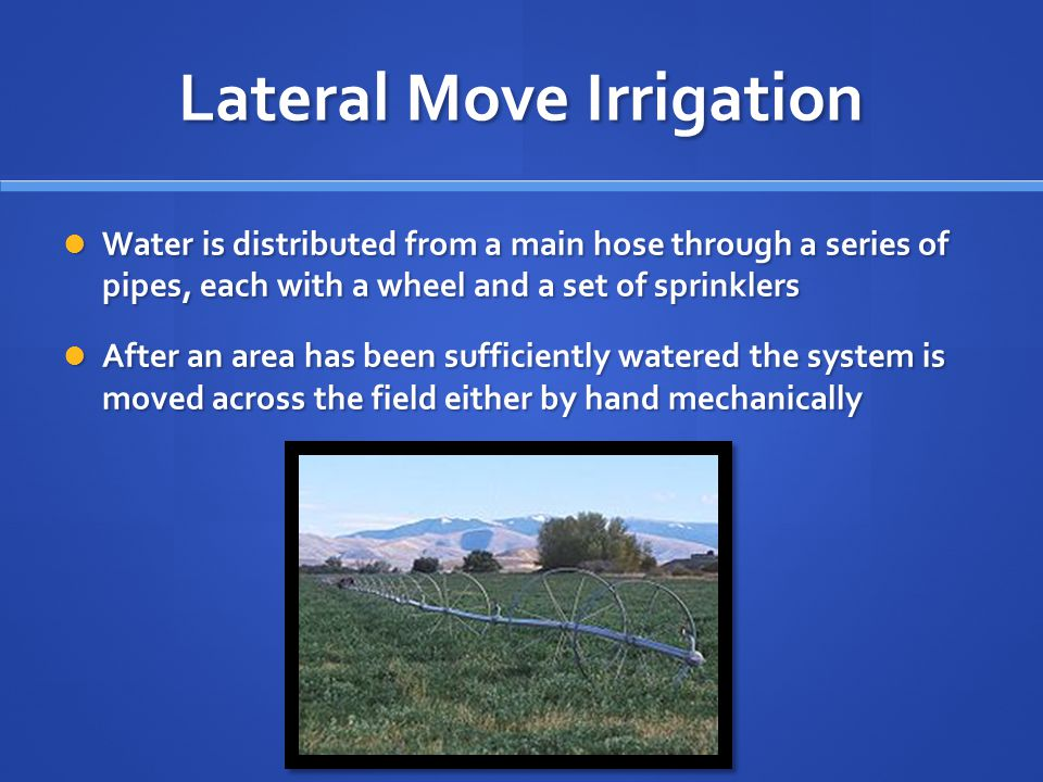 Lateral Move Irrigation