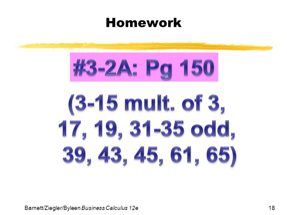 Homework #3-2A: Pg 150. (3-15 mult.