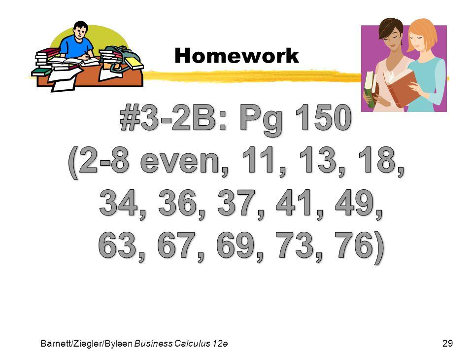 Homework #3-2B: Pg 150.