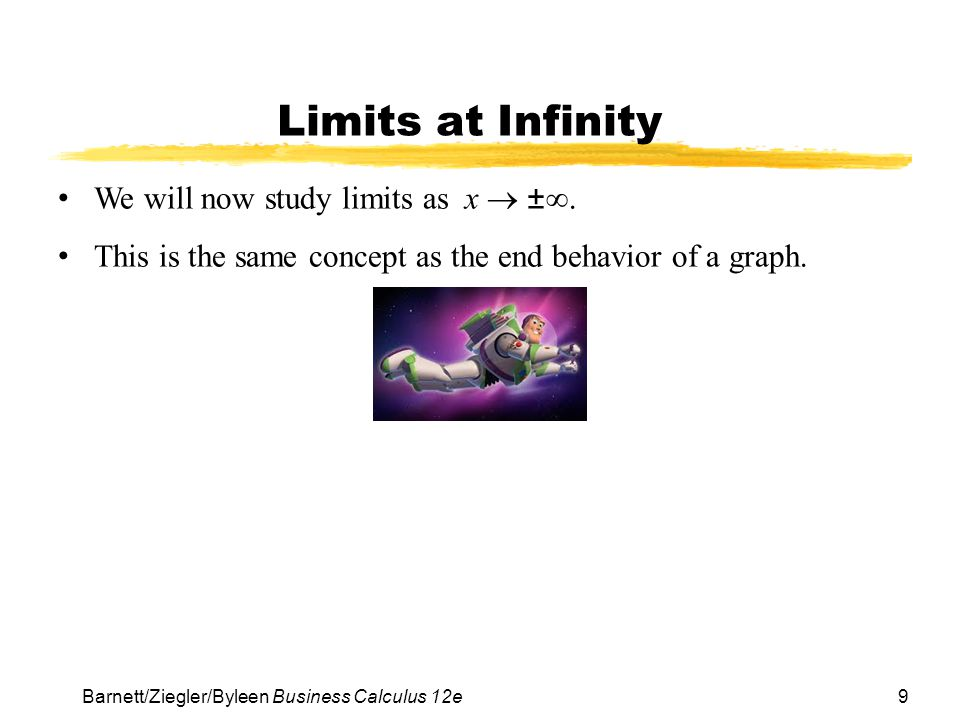 Limits at Infinity We will now study limits as x  ±.