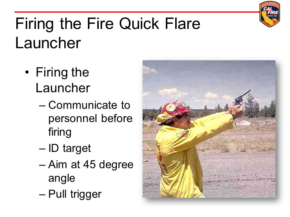 Firing the Fire Quick Flare Launcher