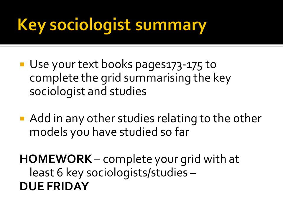 Key sociologist summary
