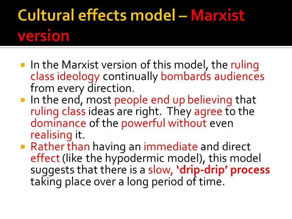 Cultural effects model – Marxist version