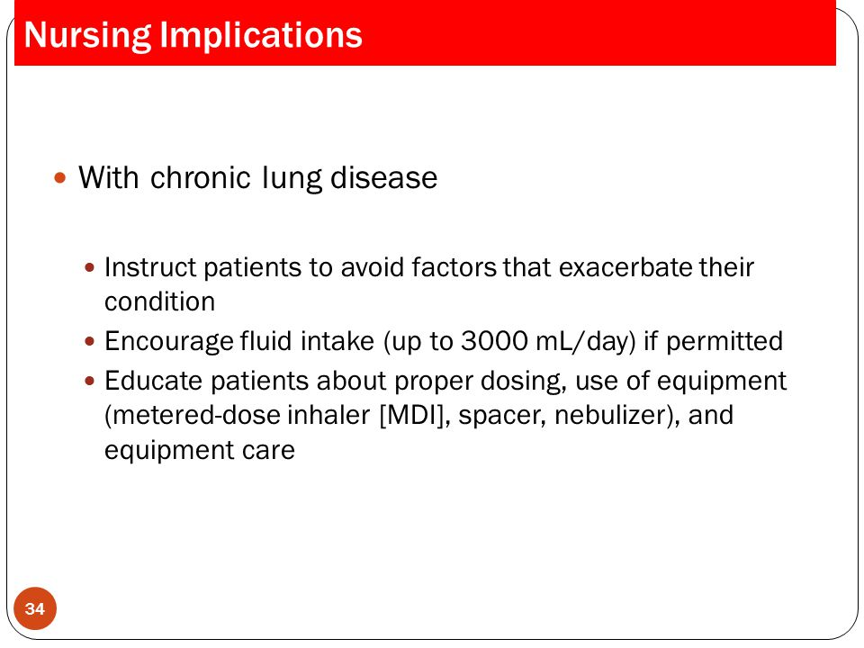 Nursing Implications With chronic lung disease