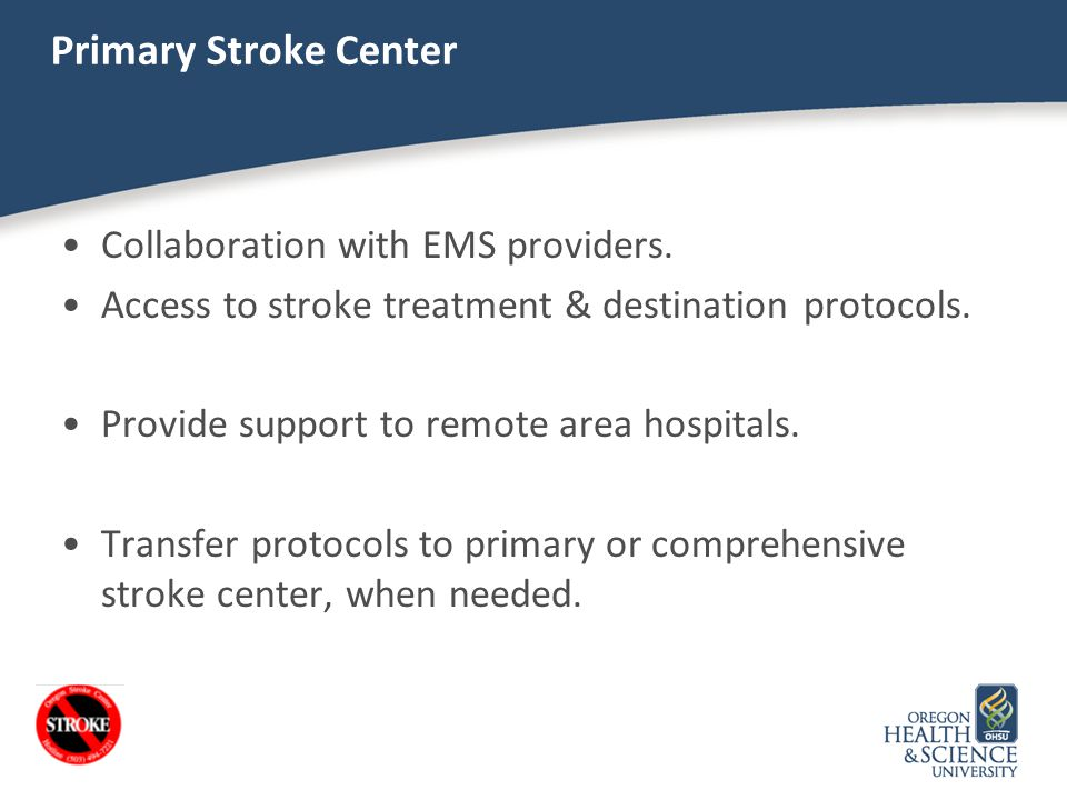 Primary Stroke Center Collaboration with EMS providers.