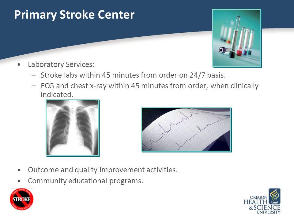 Primary Stroke Center Laboratory Services: