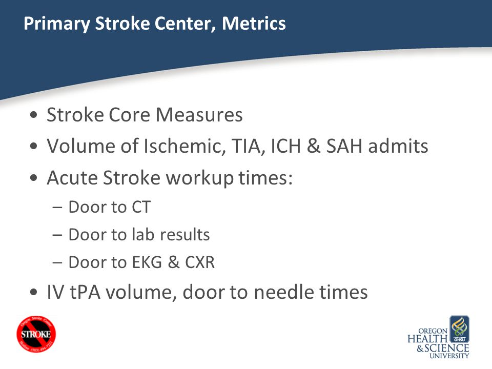 Primary Stroke Center, Metrics