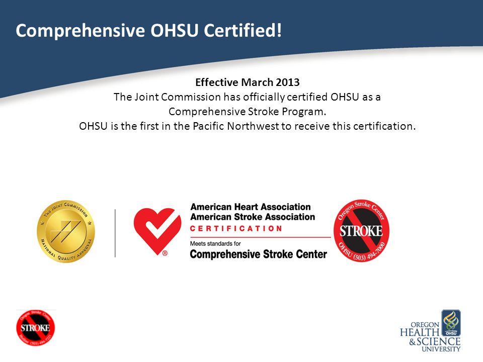Comprehensive OHSU Certified!