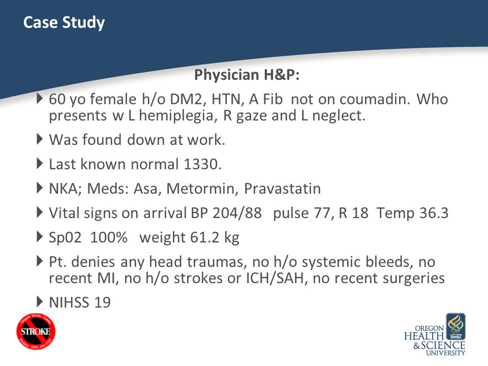 Case Study Physician H&P: