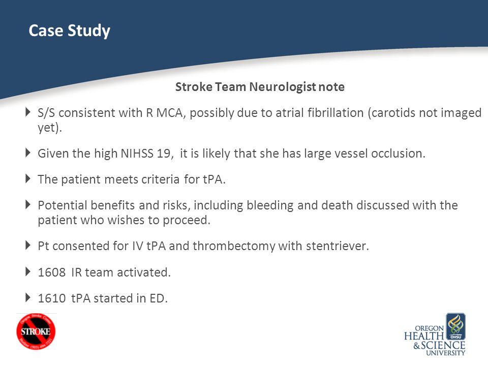 Stroke Team Neurologist note