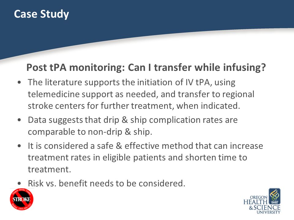 Post tPA monitoring: Can I transfer while infusing