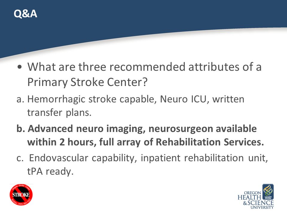 What are three recommended attributes of a Primary Stroke Center