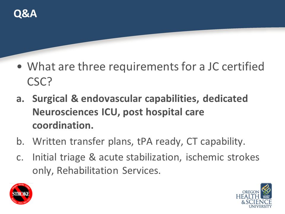 What are three requirements for a JC certified CSC