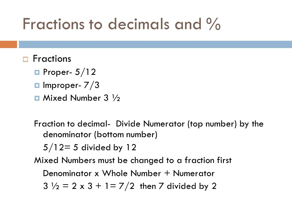 Fractions to decimals and %